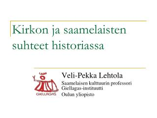 Kirkon ja saamelaisten suhteet historiassa