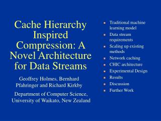 Cache Hierarchy Inspired Compression: A Novel Architecture for Data Streams