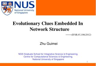 Evolutionary Clues Embedded In Network Structure —— EPJB,85,106(2012)
