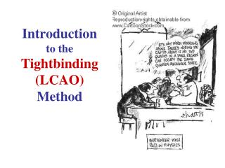 Introduction to the  Tightbinding (LCAO) Method