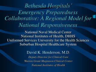 Bethesda Hospitals'   Emergency Preparedness Collaborative: A Regional Model for