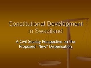 Constitutional Development in Swaziland