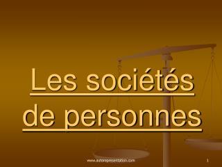 Les sociétés  de personnes