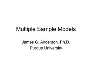 Multiple Sample Models