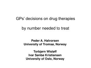 GPs' decisions on drug therapies by number needed to treat