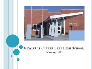 GRADS at Career Prep High School