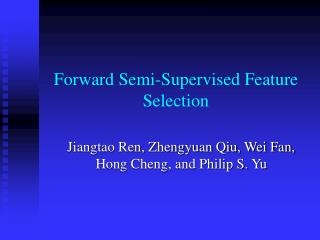 Forward Semi-Supervised Feature Selection