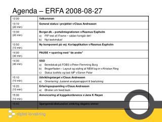 Agenda – ERFA 2008-08-27