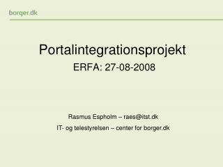 Portalintegrationsprojekt ERFA: 27-08-2008