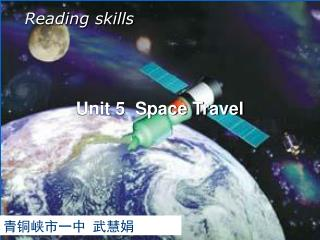 Unit 5  Space Travel