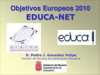 Objetivos Europeos 2010 EDUCA-NET