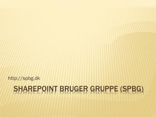 SharePoint Bruger Gruppe (SPBG)