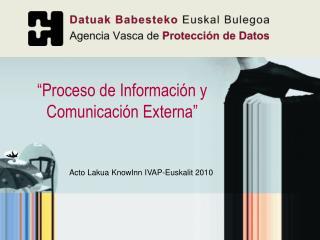"""""""Proceso de Información y Comunicación Externa"""""""
