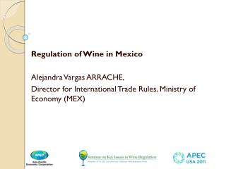 Regulation of Wine in  Mexico Alejandra  Vargas ARRACHE,