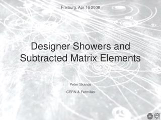 Designer Showers and Subtracted Matrix Elements