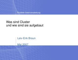 Was sind Cluster und wie sind sie aufgebaut
