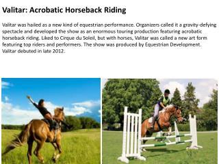 Valitar: Acrobatic Horseback Riding