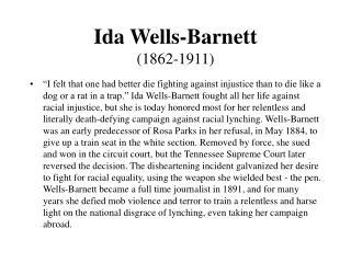 Ida Wells-Barnett (1862-1911)