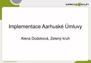 Implementace Aarhuské Úmluvy