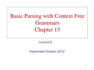 Basic Parsing with Context Free Grammars Chapter 13