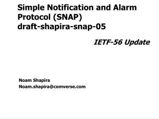 Simple Notification and Alarm Protocol (SNAP) draft-shapira-snap-05