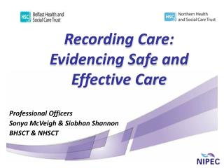 Recording Care: Evidencing Safe and Effective Care