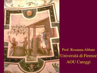 Prof. Rosanna Abbate Universit  di Firenze AOU Careggi