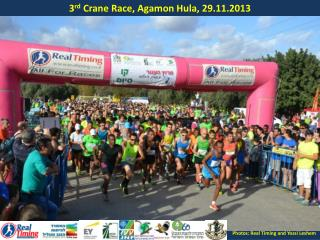 3 rd  Crane Race, Agamon Hula, 29.11.2013