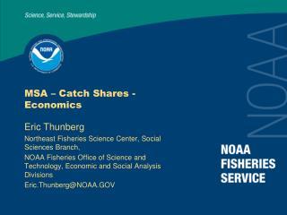 MSA – Catch Shares - Economics