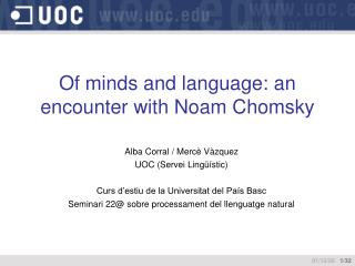 Of minds and language: an encounter with Noam Chomsky