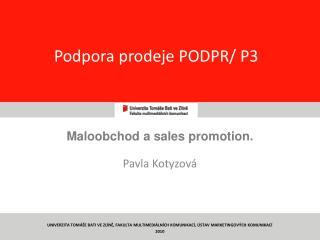 Podpora prodeje PODPR/ P3