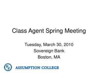 Class Agent Spring Meeting