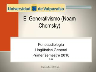 El Generativismo (Noam Chomsky)