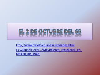 EL 2 DE OCTUBRE DEL 68