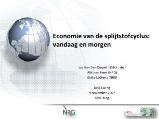 Economie van de splijtstofcyclus: vandaag en morgen