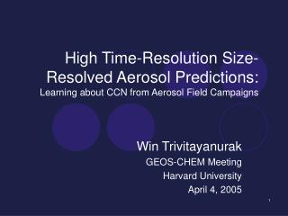 Win Trivitayanurak GEOS-CHEM Meeting Harvard University April 4, 2005