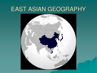 EAST ASIAN GEOGRAPHY