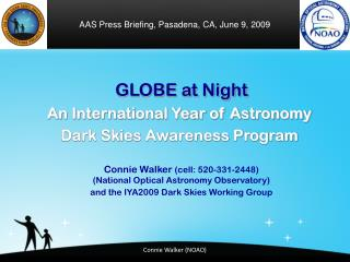 GLOBE at Night  An International Year of Astronomy Dark Skies Awareness Program