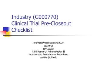 Industry (G000770)  Clinical Trial Pre-Closeout Checklist