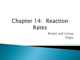 Chapter 14:  Reaction Rates