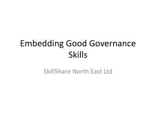 Embedding Good Governance Skills