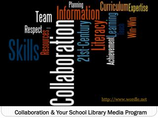 Collaboration & Your School Library Media Program