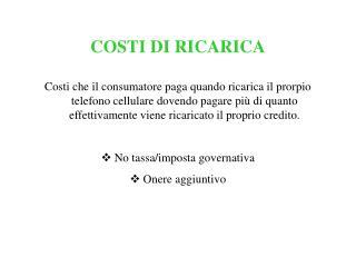 COSTI DI RICARICA
