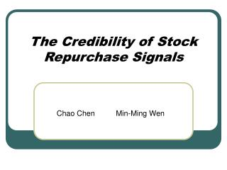 The Credibility of Stock Repurchase Signals