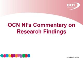 OCN NI's Commentary on Research Findings
