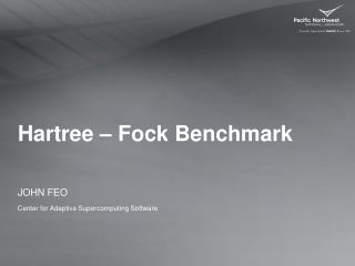 Hartree  –  Fock  Benchmark