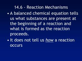 14.6 - Reaction Mechanisms