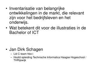 Bachelor of ICT: illustraties  Beschrijf beroep en context,  gebaseerd op nieuwe ontwikkelingen
