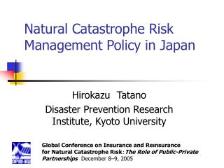 Natural Catastrophe Risk Management Policy in Japan