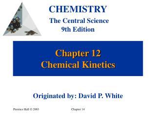 Chapter 12 Chemical Kinetics